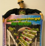 HOW TO SUPERCHARGE YOUR GARDEN by G. Reinders & M. Mainly